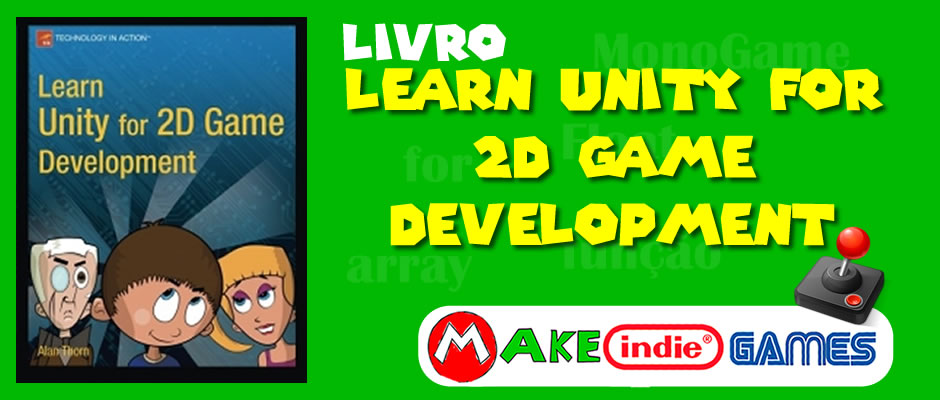 Livro - Learn Unity for 2D Game Development