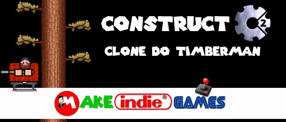 Criando um clone do Timberman no Construct 2
