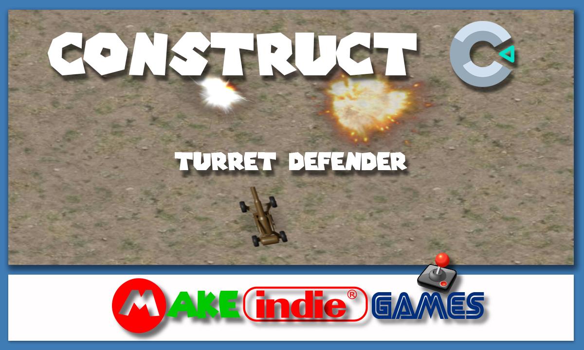 Construct 3 - turret defender